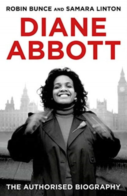 Cover for: Diane Abbott : The Authorised Biography