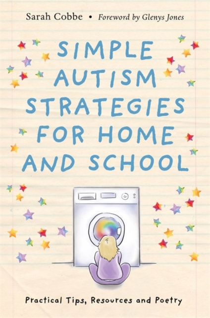 Cover for: Simple Autism Strategies for Home and School : Practical Tips, Resources and Poetry