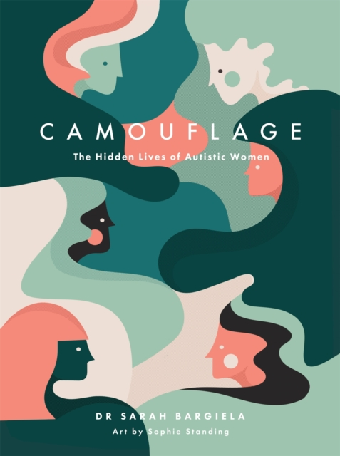Image for Camouflage : The Hidden Lives of Autistic Women