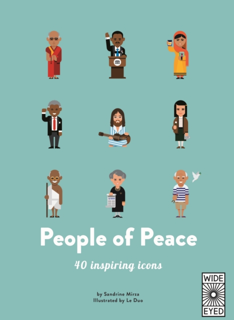 Cover for: 40 Inspiring Icons: People of Peace : Meet 40 amazing activists