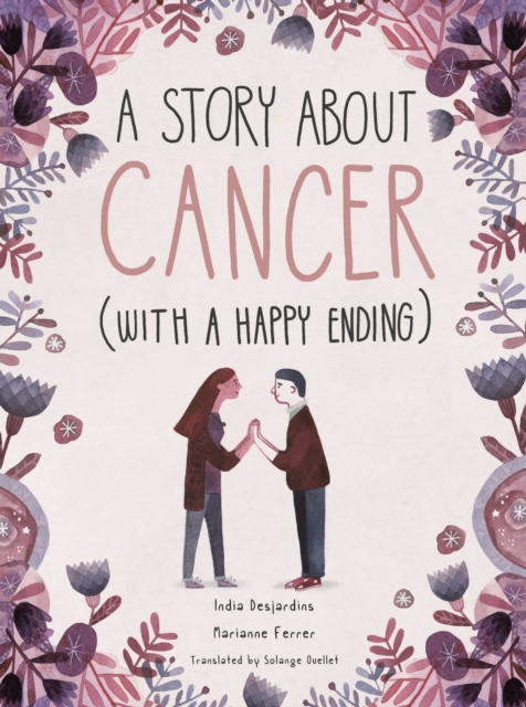Cover for: A Story About Cancer With a Happy Ending