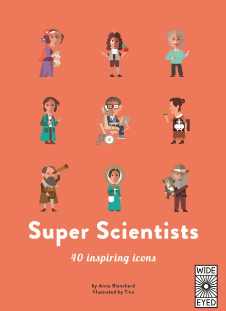 Image for 40 Inspiring Icons: Super Scientists