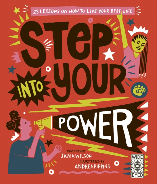 Cover for: Step Into Your Power : 23 lessons on how to live your best life