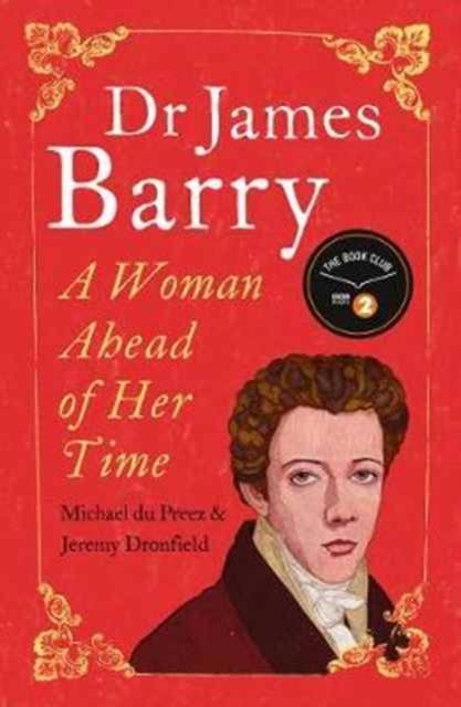 Dr James Barry, Dronfield, Jeremy, 9781786071194