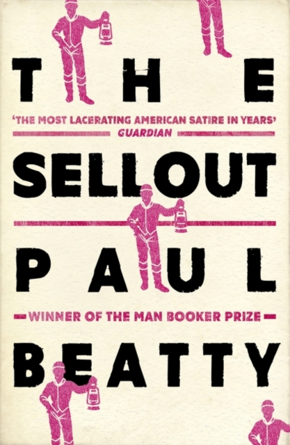 Image for The Sellout : WINNER OF THE MAN BOOKER PRIZE 2016