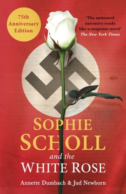 Cover for: Sophie Scholl and the White Rose