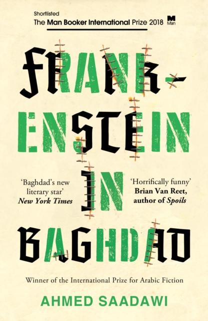 Image for Frankenstein in Baghdad : SHORTLISTED FOR THE MAN BOOKER INTERNATIONAL PRIZE 2018