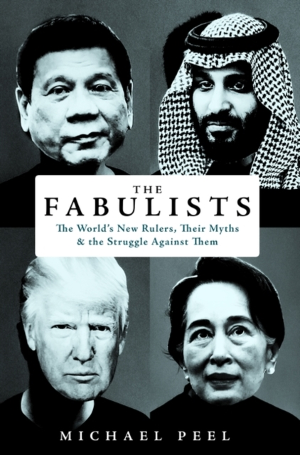 Cover for: The Fabulists : How myth-makers rule in an age of crisis