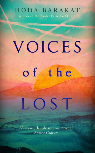 Cover for: Voices of the Lost : Winner of the International Prize for Arabic Fiction 2019