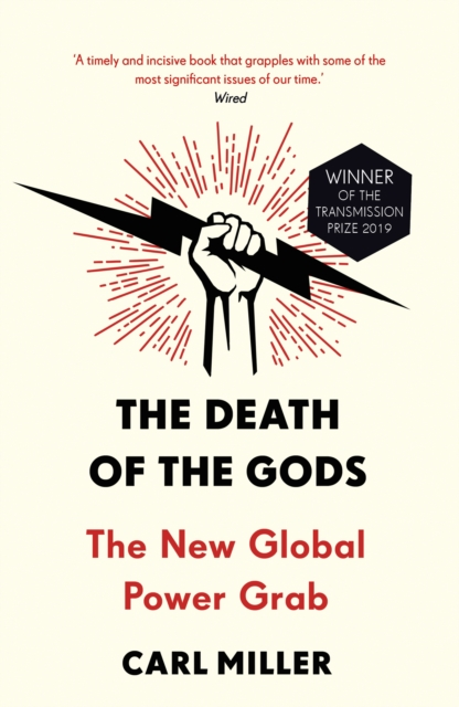 Cover for: The Death of the Gods : The New Global Power Grab