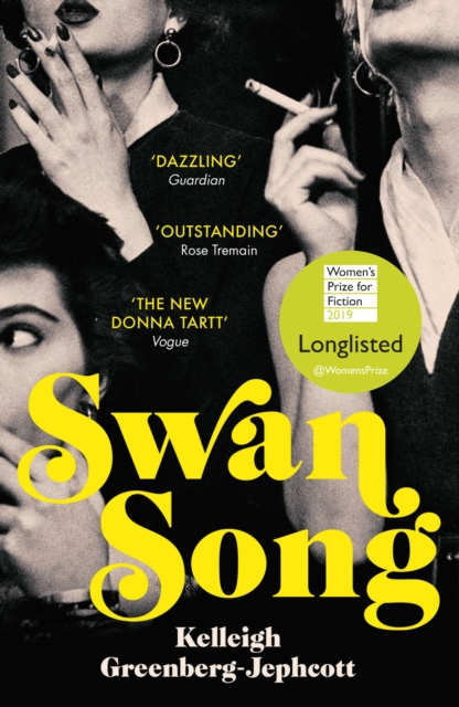 Cover for: Swan Song : Longlisted for the Women's Prize for Fiction 2019
