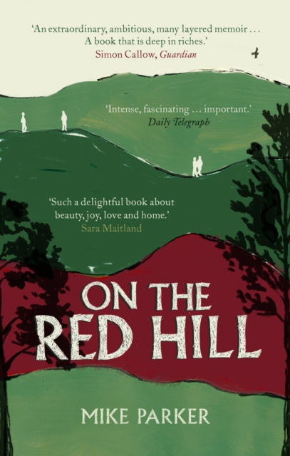 Image for On the Red Hill : Where Four Lives Fell Into Place