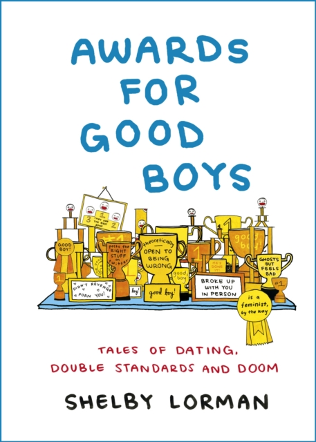 Cover for: Awards for Good Boys : From the viral Instagram account