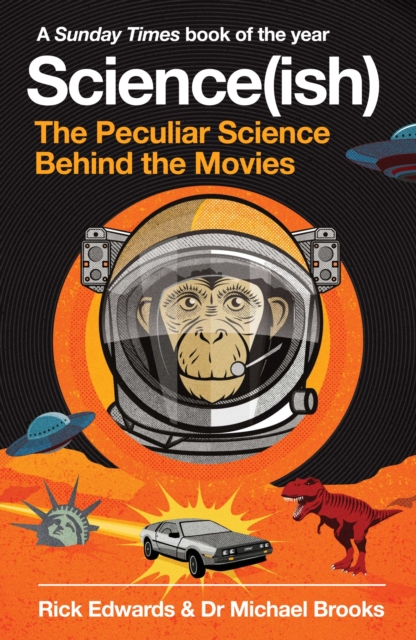 Cover for: Science(ish) : The Peculiar Science Behind the Movies