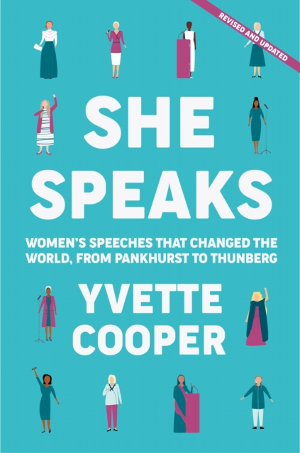 Cover for: She Speaks : Women's Speeches That Changed the World, from Pankhurst to Greta