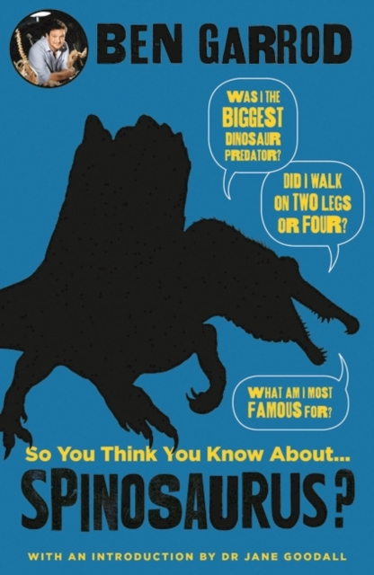 Cover for: So You Think You Know About Spinosaurus?