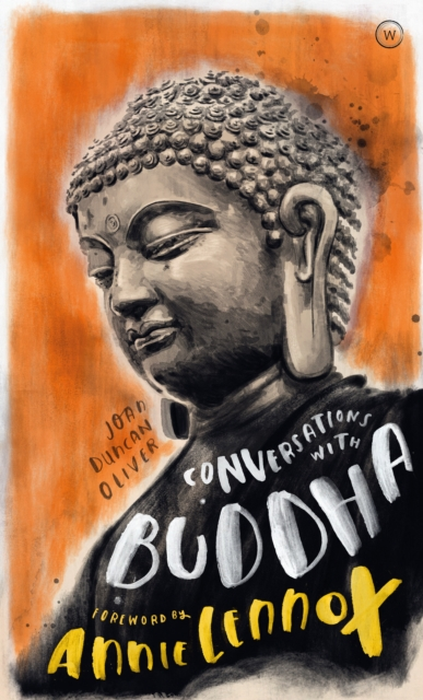 Cover for: Conversations with Buddha : A Fictional Dialogue Based on Biographical Facts