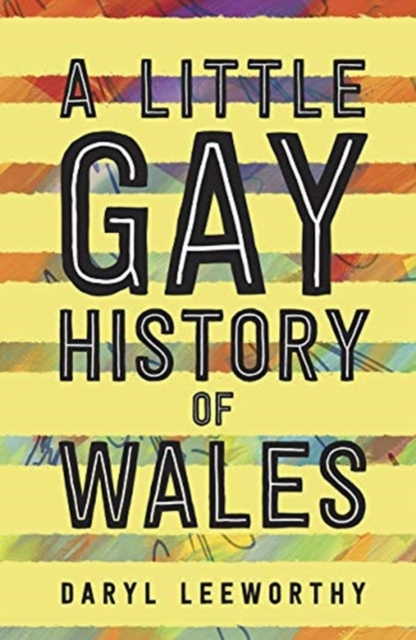 Cover for: A Little Gay History of Wales
