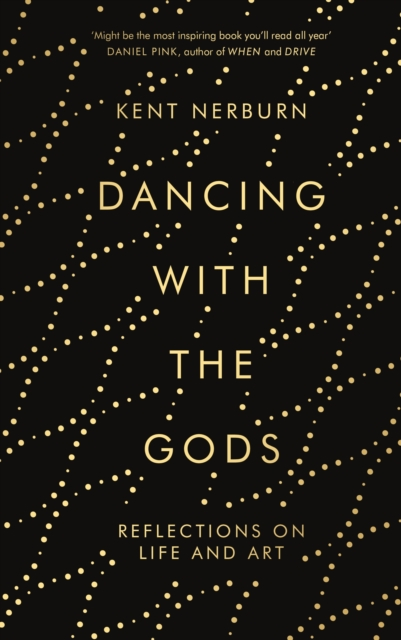 Cover for: Dancing with the Gods : Reflections on Life and Art