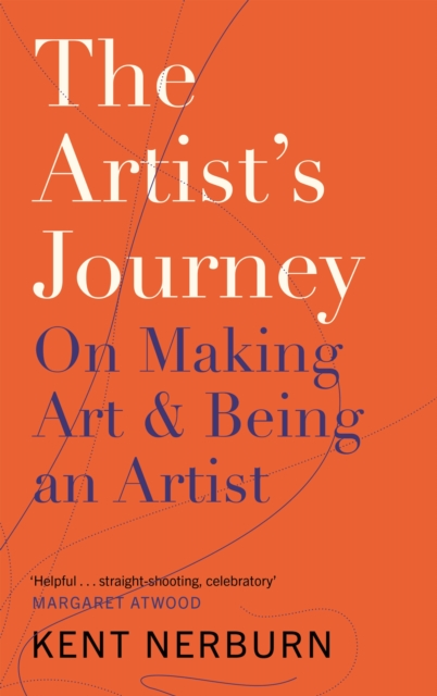 Cover for: The Artist's Journey : On Making Art & Being an Artist