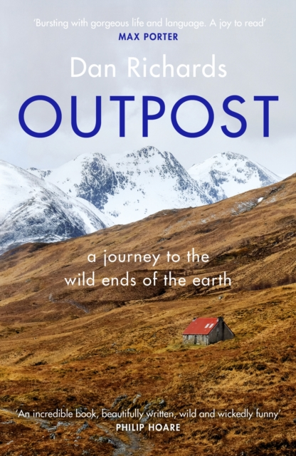 Image for Outpost : A Journey to the Wild Ends of the Earth