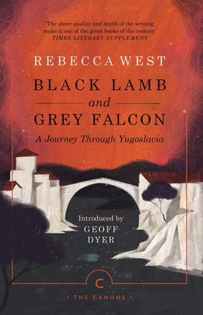 Cover for: Black Lamb and Grey Falcon : A Journey Through Yugoslavia