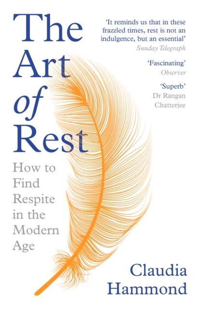 Image for The Art of Rest : How to Find Respite in the Modern Age
