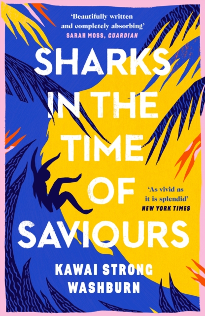 Cover for: Sharks in the Time of Saviours