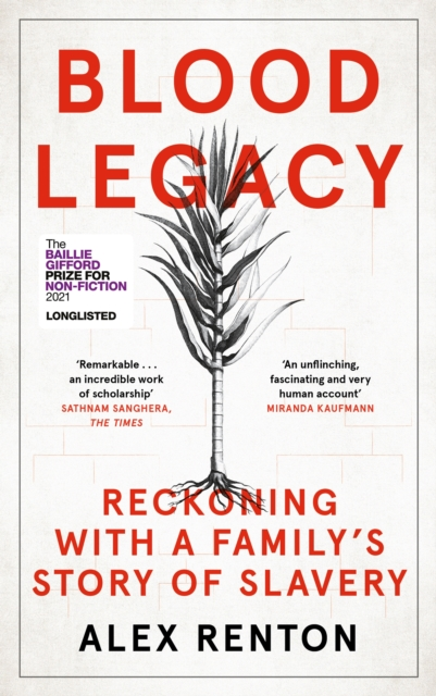 Image for Blood Legacy : Reckoning With a Family's Story of Slavery