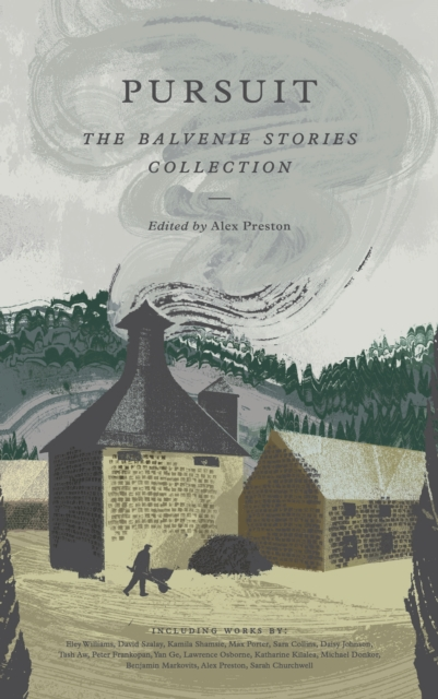 Cover for: Pursuit : The Balvenie Stories Collection