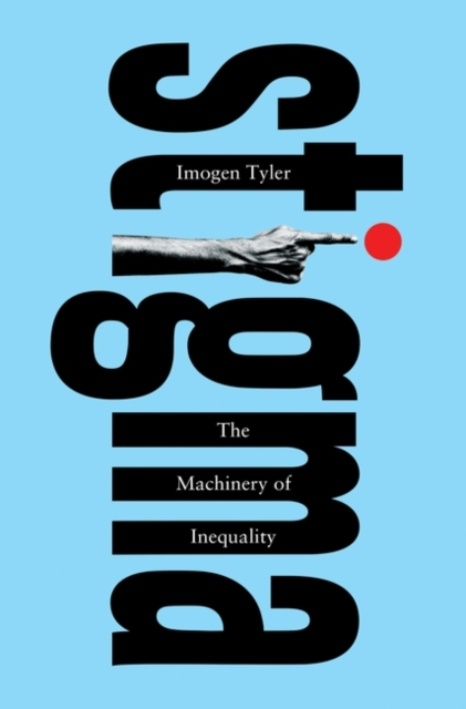 Cover for: Stigma : The Machinery of Inequality