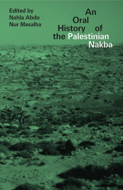 Cover for: An Oral History of the Palestinian Nakba