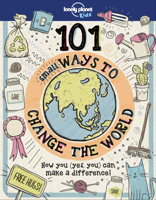 Image for 101 Small Ways to Change the World