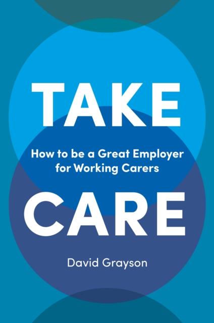Take Care, Grayson, David, 9781787142930