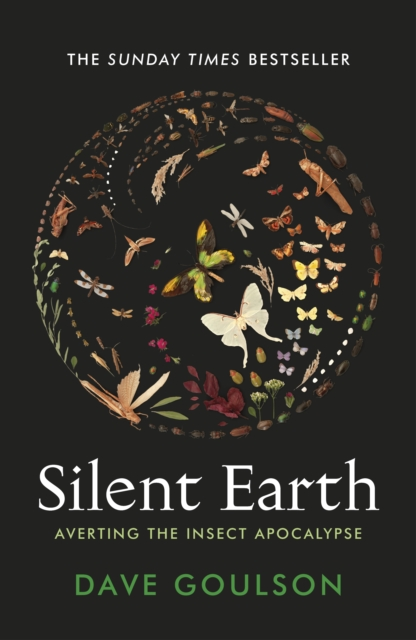 Image for Silent Earth : Averting the Insect Apocalypse