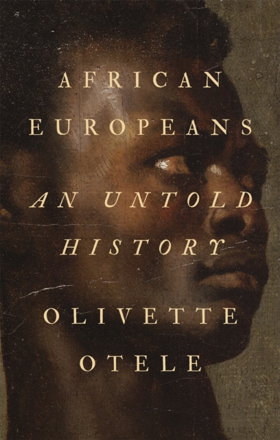 Image for African Europeans : An Untold History