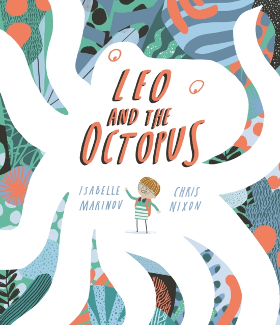 Cover for: Leo and the Octopus