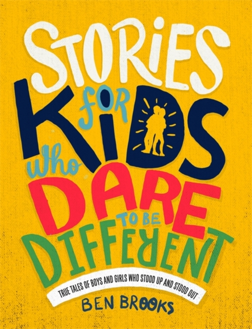 Cover for: Stories for Kids Who Dare to be Different