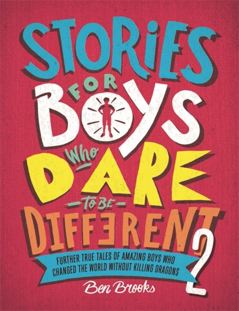 Cover for: Stories for Boys Who Dare to be Different 2