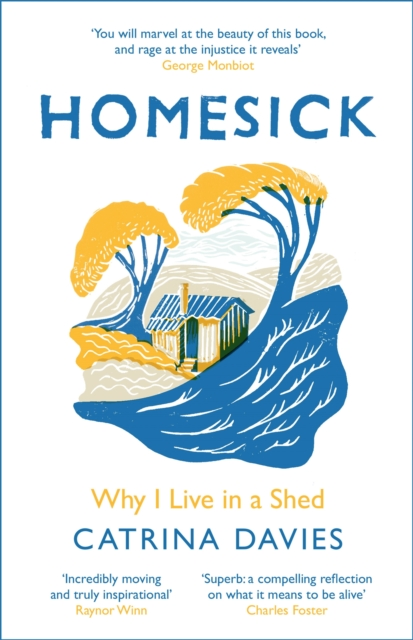 Cover for: Homesick : Why I Live in a Shed