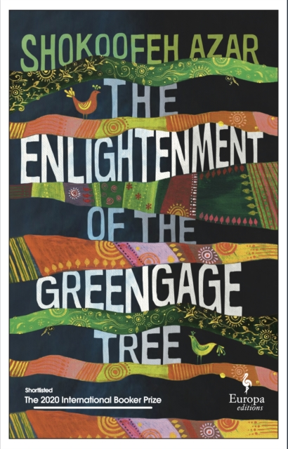 Cover for: The Enlightenment of the Greengage Tree: SHORTLISTED FOR THE INTERNATIONAL BOOKER PRIZE 2020