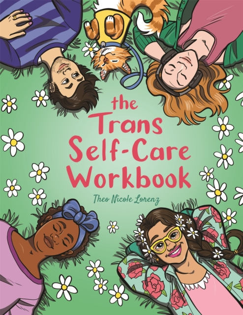 Cover for: The Trans Self-Care Workbook : A Coloring Book and Journal for TRANS and Non-Binary People