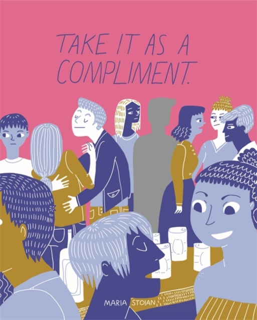 Image for Take It as a Compliment