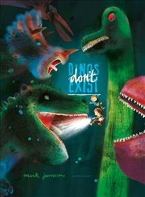 Cover for: Dinos Don't Exist
