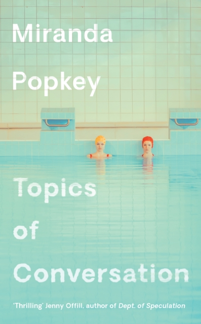 Cover for: Topics of Conversation