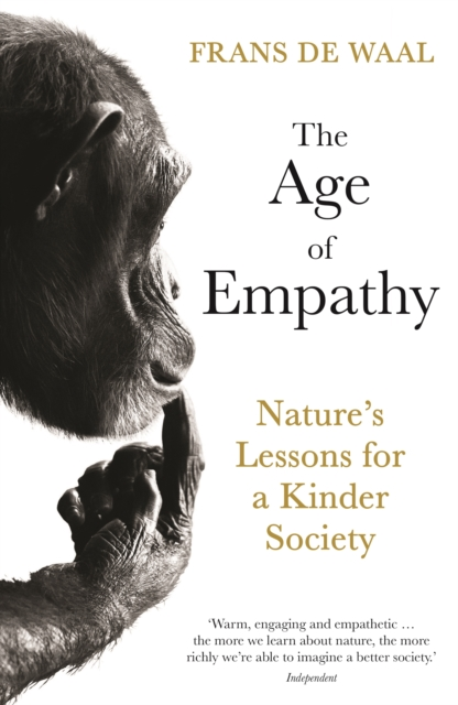 Cover for: The Age of Empathy : Nature's Lessons for a Kinder Society