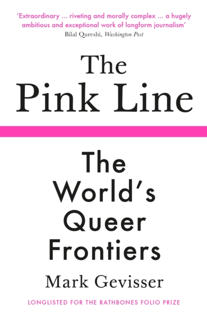 Image for The Pink Line : The World's Queer Frontiers