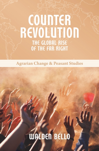 Cover for: Counterrevolution : The global rise of the far right : 9