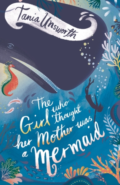 Cover for: The Girl Who Thought Her Mother Was a Mermaid
