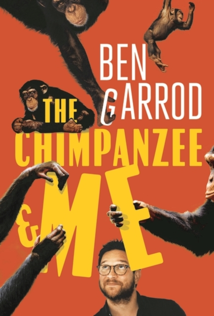 Cover for: The Chimpanzee & Me